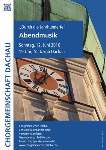 Chorgemeinschaft Dachau Abendmusik durch die Jahrhunderte